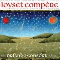 Compere / Magnificat motets chansons / Orlando Consort