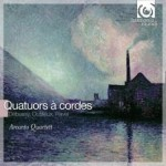 Ravel, Debussy & Dutilleux – STRING QUARTETS / 1 CD / Arcanto Quartett