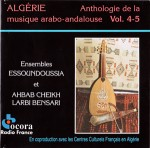 ALGERIE / ANTHOLOGIE DE LA MUSIQUE ANDALOUSE VOL 4 & 5 / 2cd