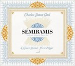 SEMIRAMIS / CHARLES-SIMON CATEL / 2 CD