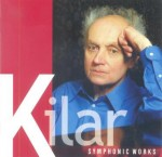 SYMPHONIC WORKS / WOJCIECH KILAR