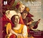CHANSONS, MADRIGALI, VILLANELLE / ADRIAN WILLAERT