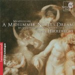 Mendelssohn  /A Midsummer Night's Dream  / Herreweghe