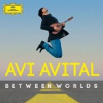 BETWEEN WORLDS / AVI AVITAL