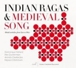 INDIAN RAGAS AND MEDIEVAL SONG