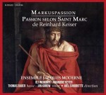 MARKUSPASSION / Reinhard Keiser / Gli Incogniti / Bayer