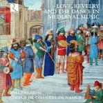 LOVE, REVELRY AND THE DANCE IN MEDIAEVAL MUSIC / 7 CD