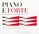 PIANO E FORTE / Music at the Medici Court on Cristofori's early pianoforte (c. 1730)