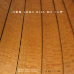 John come kiss me now – PLAYFORD, LOCKE, CORBETTA, ECKLES, PURCELL / La Beate Olanda Ensemble