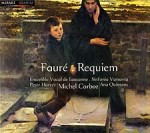 FAURÉ - Requiem / Ana Quintans soprano, Peter Harvey baryton, Sinfonia Varsovia, Ensemble Vocal de Lausanne, Michel Corboz direction