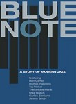 Blue Note - A STORY OF MODERN JAZZ / 1 DVD - 1h 31' / subtitles: EN/FR/DE