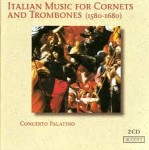 ITALIAN MUSIC FOR CORNETS AND TROMBONES / 2 CD