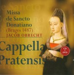 MISSA DE SANCTO DONATIANO / JACOB OBRECHT / CD + DVD