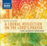 PATER NOSTER / THE KING'S SINGERS