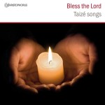 BLESS THE LORD / TAIZE / READING PHOENIX CHOIR