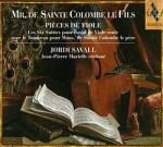 MR DE SAINTE COLOMBE ET FILS / JORDI SAVALL / JEAN-PIERRE MARIELLE / 2 CD