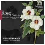 ROSE OF SHARON / JOEL FREDERIKSEN