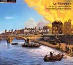 "PURCELL - ""Cease, anxious World"" Songs & Chamber Music / La Rêveuse, Benjamin Perrot direction"