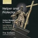 HELPER AND PROTECTOR ITALIAN MAESTRI IN POLAND / THE SIXTEEN