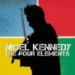 THE FOUR ELEMENTS / NIGEL KENNEDY