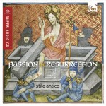 PASSION AND RESURRECTION / STILE ANTICO