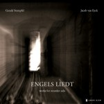 Engels Liedt: Works for Recorder Solo