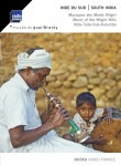 South India / Music of the Nilgiri Hills
