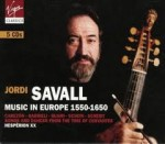 MUSIC IN EUROPE 1550-1650 / J. SAVALL / 5 CD