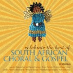 BEST OF SOUTH AFRICAN CHORAL AND GOSPEL