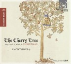 The Cherry Tree – Kolędy -14th & 15th Century English Christmas carols & early Americana / Anonymous 4, Ensemble vocal