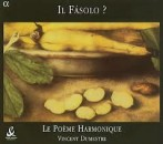 IL FASOLO / POEME HARMONIQUE