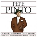 PEPE PINTO / VOL 24: / GRANDS CANTAORES DU FLAMENCO