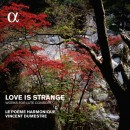 Love Is Strange / Works For Lute Consort / Le Poeme Harmonique