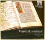MIRACLES OF COMPOSTELA / ANONYMOUS 4