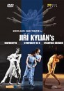 NEDERLANDS DANS THEATRE and JIRI KYLIAN - Sinfonietta - Symphony in D - Stamping Ground / 1 DVD - 2h 15' /