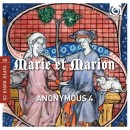 MARIE ET MARION / ANONYMOUS 4