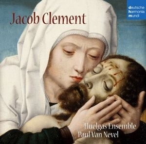 JACOB CLEMENT / HUELGAS ENSEMBLE / PAUL VAN NEVEL