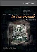 RAMEAU - In Convertendo / William Christie / 1 DVD - 1h 31' / subtitles: EN/FR/DE/ES/IT
