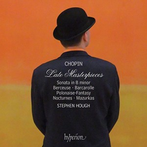 Chopin / Late Masterpieces